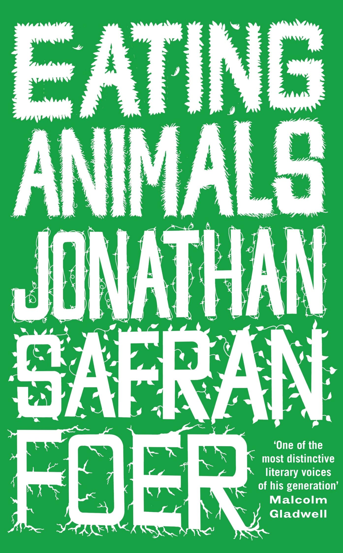 Jonathan Safran Foer Eating Animals